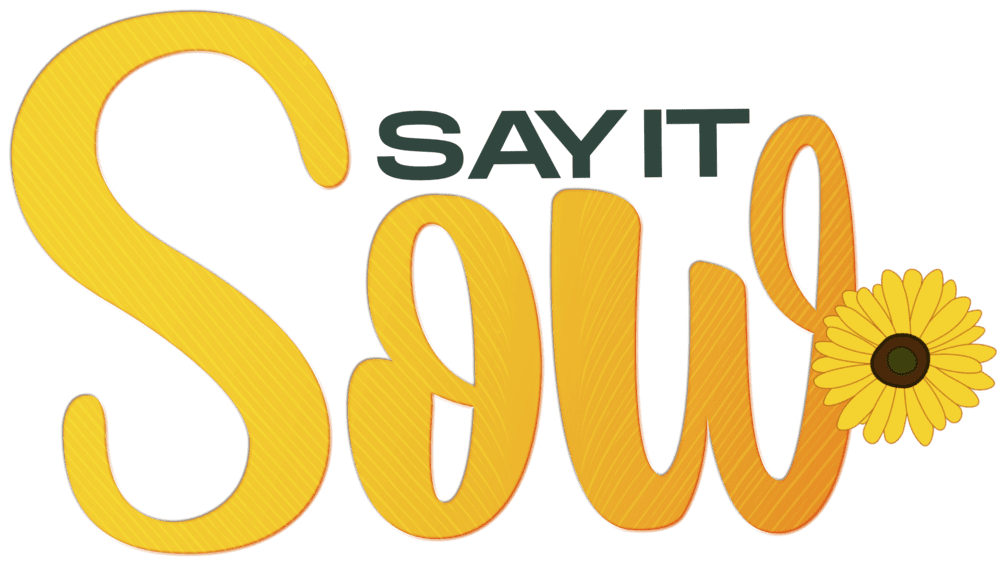 Say it Sow